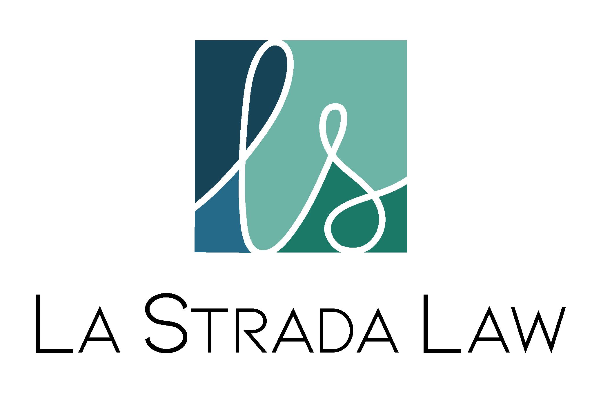 La Strada Law